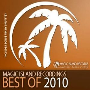 Magic Island Records Best of 2010 (Mixed by Smuttysy)