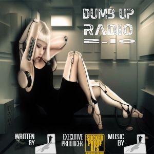 Thomas Handsome - Dumb Up Radio 2 pt 10