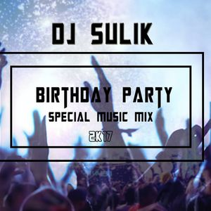 Birthday party -Special music mix