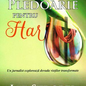 Cartea e o viață - Sezonul 10, Ep.04 - Lee Strobel - Pledoarie pentru har