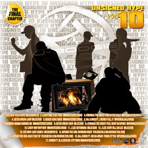 UNSIGNED HYPE VOL 10 THE FINAL CHAPTER