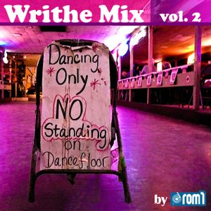 Rom1 - Writhe Mix Vol.2