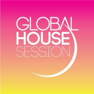27 April 16 Global House Session (Steve SoulMafia Watts Radio Show)