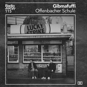 Radio Juicy Vol. 115 (Offenbacher Schule by Gibmafuffi)