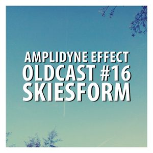 Oldcast #16 - Skiesform (03.15.2011)