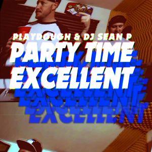 Party Time Excellent Jan 15 2014 DJ Mix