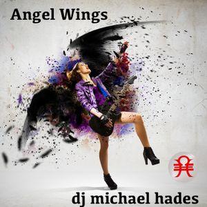 Angel Wings by DJ Michael Hades