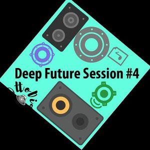 Deep & Future Session #4