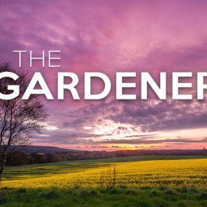 The Gardener (Audio)