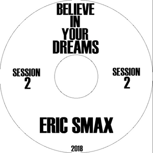 Believe In Your Dream (Session 2)