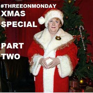 Three on Monday: 3+1 Christmas Special w/Jacob Diamond - PART TWO