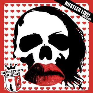 Hustler Live @ Beckstown Gigolos 08.03.2008