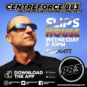 Slipmatt Slip's House - 883 Centreforce DAB 09-06-2021 .mp3