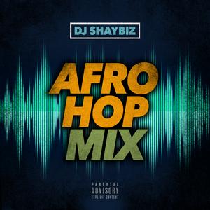 AfroHop    @Shaybiz