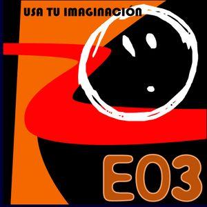 E03 - Usa tu Imaginación