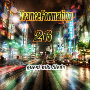 TranceFormation 26 (guest mix Aledo)
