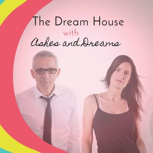 The Dream House | Podcast ep. 6 | New Indie Dance & Vocal Chill