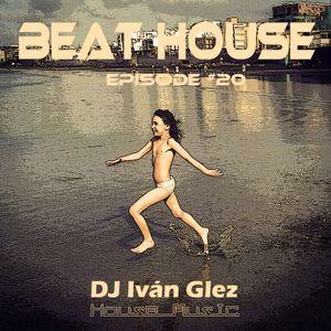 Beat House Episode #20