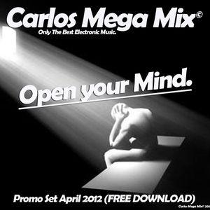 ★Carlos Mega Mix - Open your Mind.