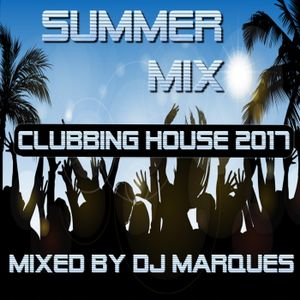 "SUMMER MIX ""CLUBBING HOUSE 2017"""