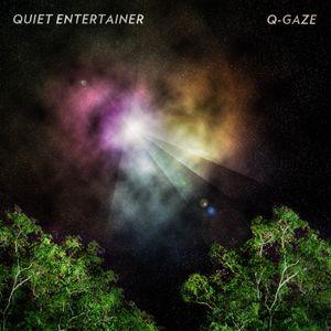 Quiet Entertainer - Q-Gaze - Mixtape
