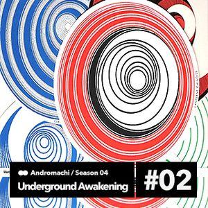Underground Awakening#4.02 11.11.2015