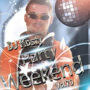 DJ Kosty - Party Weekend Vol. 70