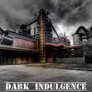 Dark Indulgence 07.28.17 Industrial & Synthpop Mix  by Scott Durand