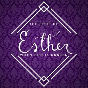 Introduction to the Book of Esther - Audio
