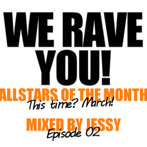 Jessy for We Rave You: Allstars of The Month Episode 2