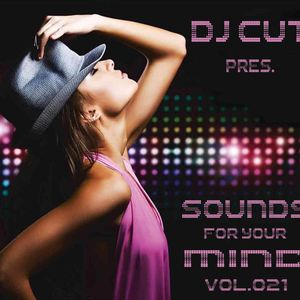 DJ CUT pres. Sounds for your Mind 021