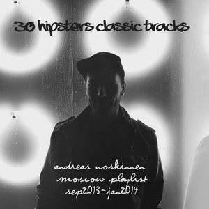 30 Hipsters classic tracks 2013