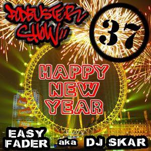 DJ SKAR podbuster show 37 - happy new year