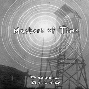 DoomRadio episode 2 - Masters of Time