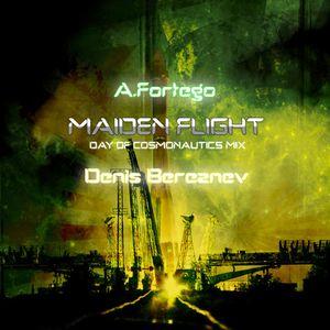 A.Fortego & Denis Bereznev - Maiden Flight (Day of Cosmonautics Mix)