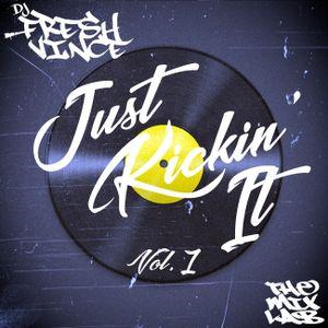 Just Kickin' It, Vol. 1
