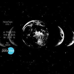 NoiseTape 10 - Adda - A Trip to the Black Moon