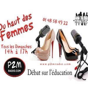 Débat sur l'éducation - Du Haut des femmes - P2M Radio