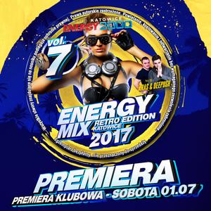 Energy Mix Katowice vol. 07 2017 Retro Edition