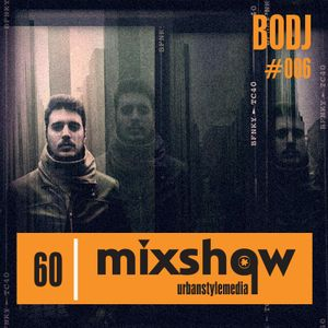 UrbanStyleMedia Mixshow 006 - BODJ