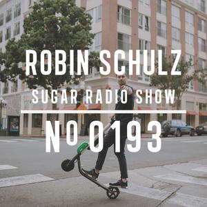 Robin Schulz | Sugar Radio 193