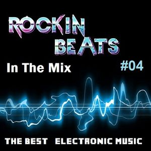 Rockin Beats In The Mix Episode 04