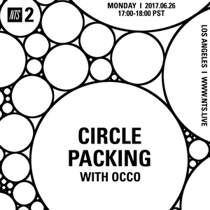 Circle Packing w/ Occo - 26th June 2017