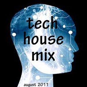 Tech  House Mix August 2011
