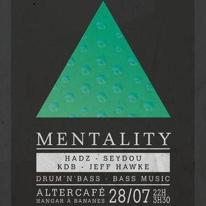 HADZ @ Mentality on July 28th
