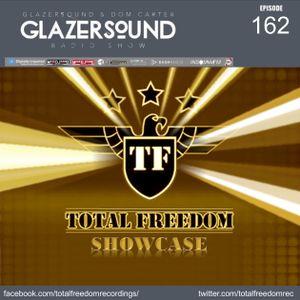 Glazersound Radio Show Episode #162_Total Freedom Recordings Showcase