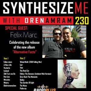 Synthesize Me #230 - 09/07/2017 - Felix Marc - hour 1