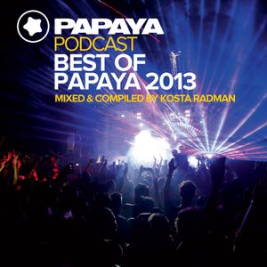 Best Of Papaya 2013