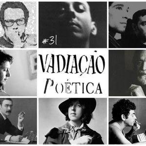 Vadiação Poética #31 [Poética da Poesia]