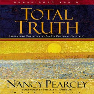 Total Truth Week 4 (9-10-14)